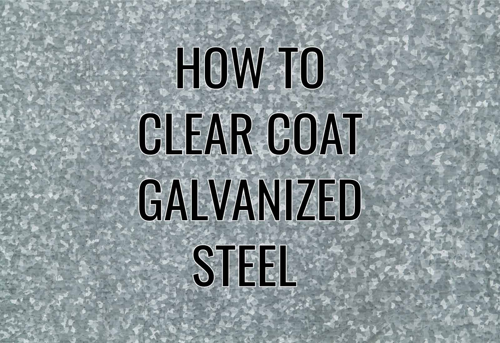 clear coating galvanized steel